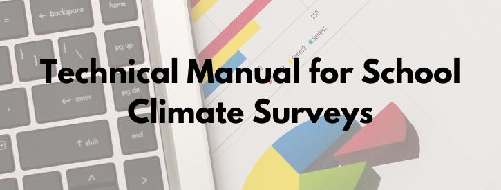 Technical Manual for School Climate Surveys