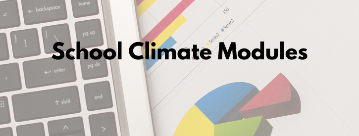 School Climate Modules