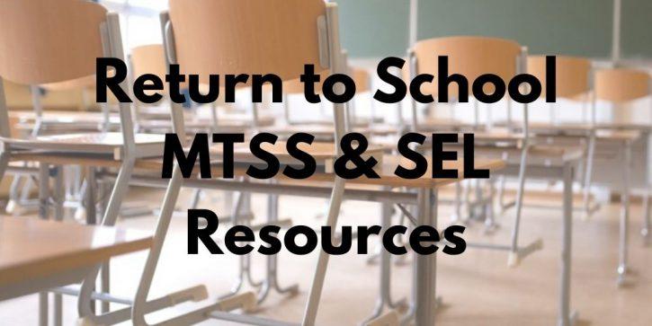 Return to School MTSS & SEL Resources