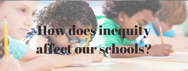 How does inequity affect our schools?